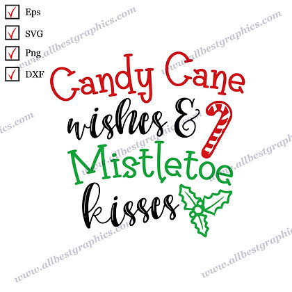 Candy Cane Wishes | Funny Sayings Christmas Design Vector Clip Art Dxf SVG Eps