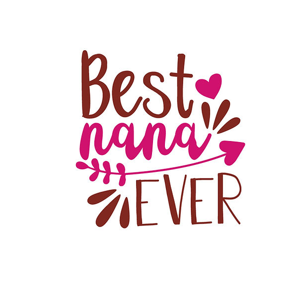 Best nana ever | Free Printable Sarcastic Quotes T- Shirt Design in Png