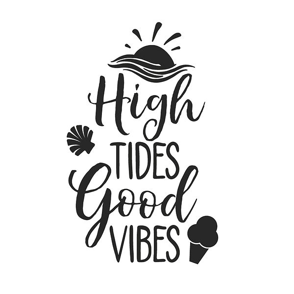High tides good vibes Png | Free Printable Sassy Quotes T- Shirt Design in Png
