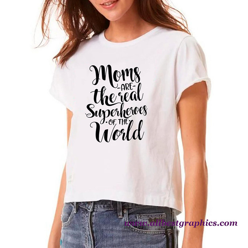 Moms Are The Real Super Heroes | Sassy Mom Quotes & Signs for Silhouette Cameo
