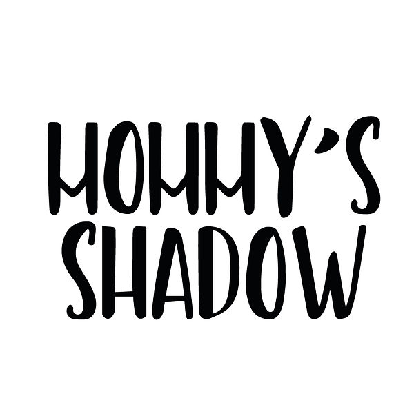 Mommy's shadow | Free download Printable Cool Quotes T- Shirt Design in Png