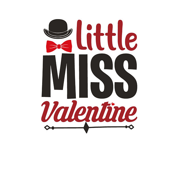 Little miss valentine  Png | Free Iron on Transfer Slay & Silly Quotes T- Shirt Design in Png
