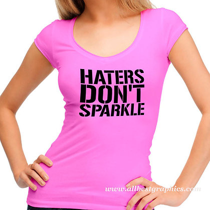 Haters don't sparkle | Sarcastic T-shirt Quotes in Eps Svg Png Dxf