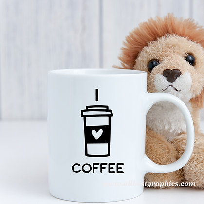 I love coffee | Coffee Quotes for Silhouette Cameo and Cricut