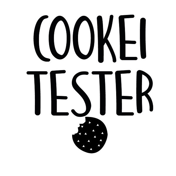 Cookie tester | Free Printable Slay & Silly Quotes T- Shirt Design in Png