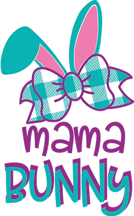 Mama Bunny | Happy Easter and Bunny Quotes & Signs for Silhouette Cameo