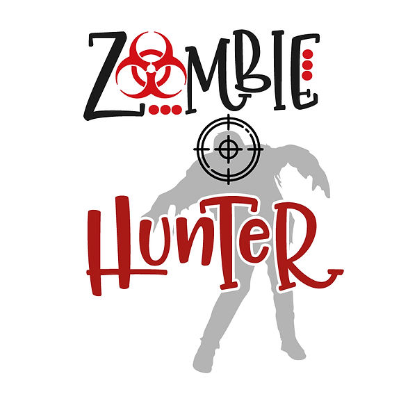 Zombie hunter Png | Free download Printable Cool Quotes T- Shirt Design in Png