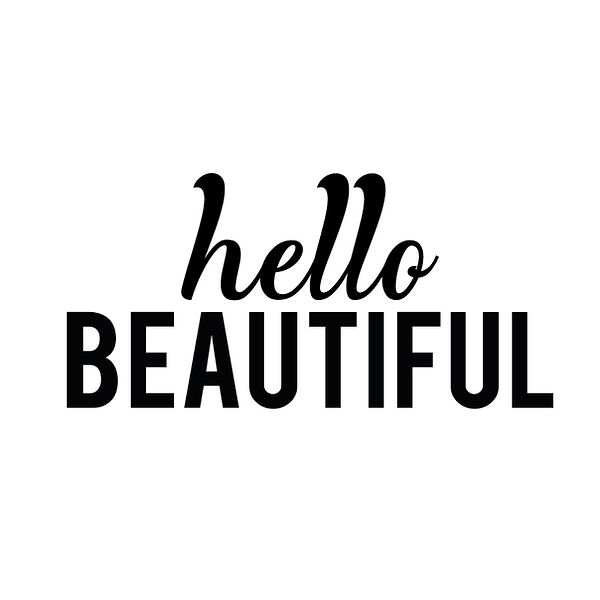 Hello beautiful | Free download Printable Funny Quotes T- Shirt Design in Png