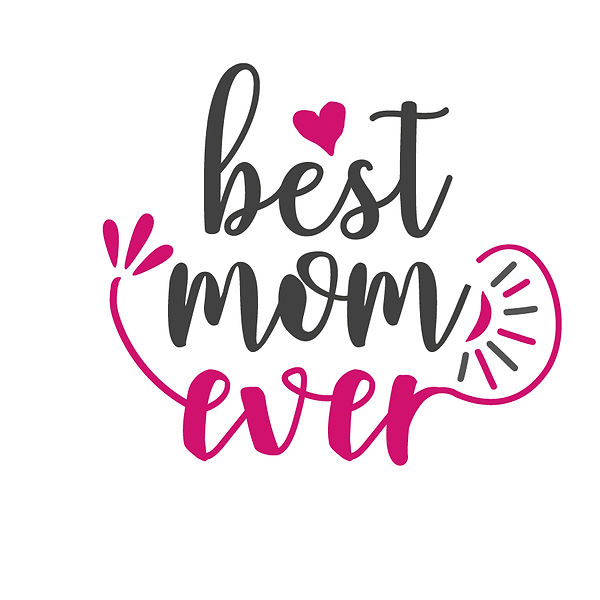 Best mom ever | Free Iron on Transfer Slay & Silly Quotes T- Shirt Design in Png