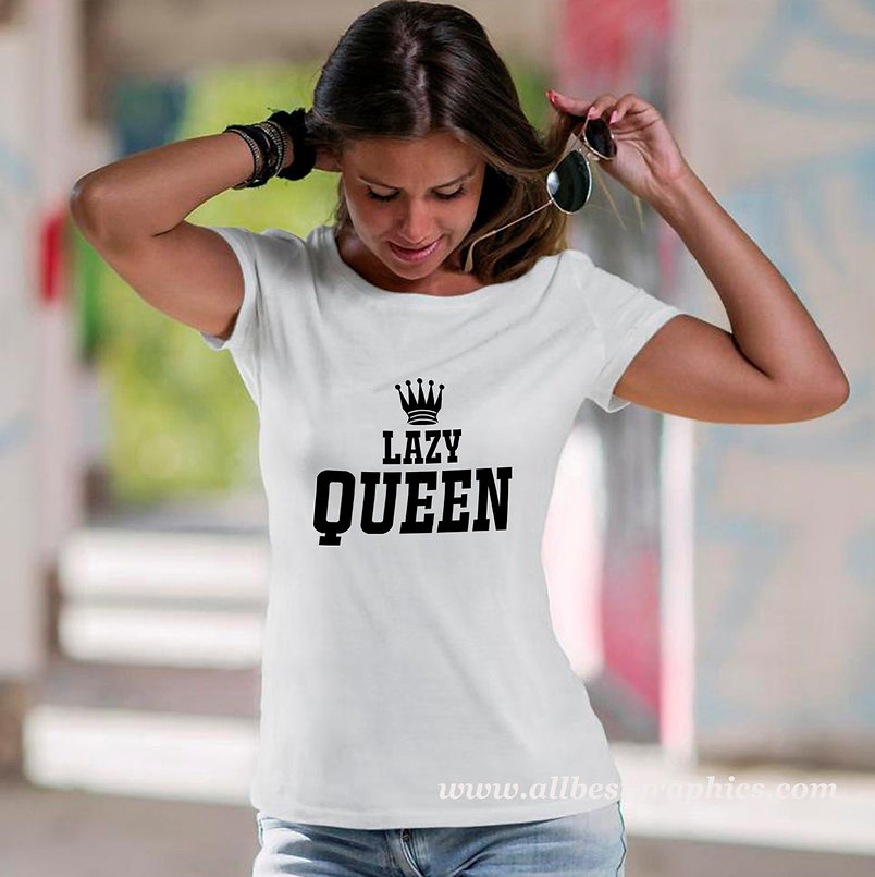 Lazy Queen | Best T-Shirt QuotesCut files inSvg Dxf Eps