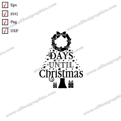 Days Until Christmas | Cool and Funny Quotes Vector Clipart Christmas Decor Cut