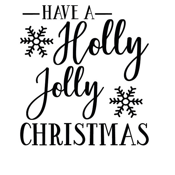 Have a holly jolly Christmas Png | Free download Iron on Transfer Funny Quotes T- Shirt Design in Png