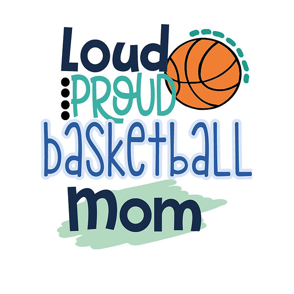 Loud proud baskball mom Png   Free download Iron on Transfer Sassy Quotes T- Shirt Design in Png