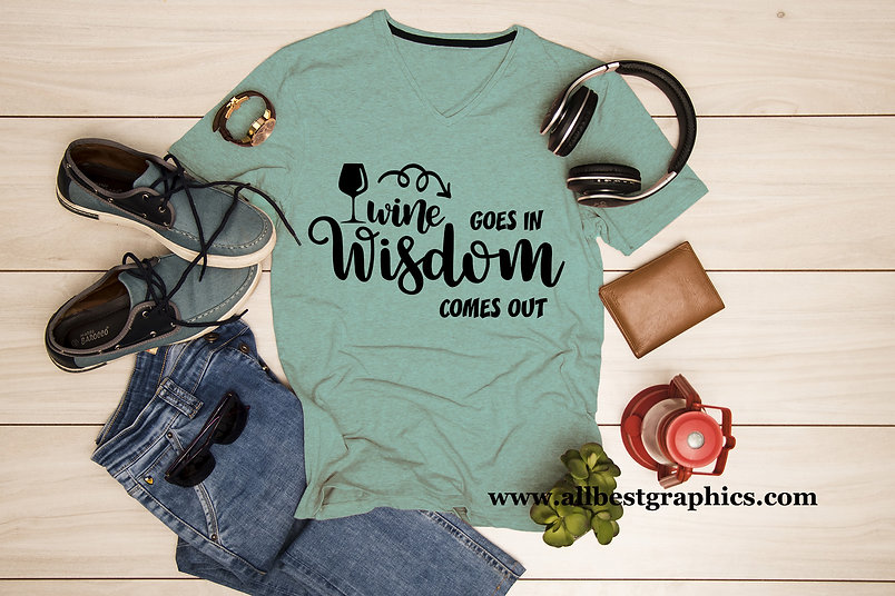 Wine goes in wisdom comes out   T-Shirt Funny Quotes Eps Dxf Svg T shirt