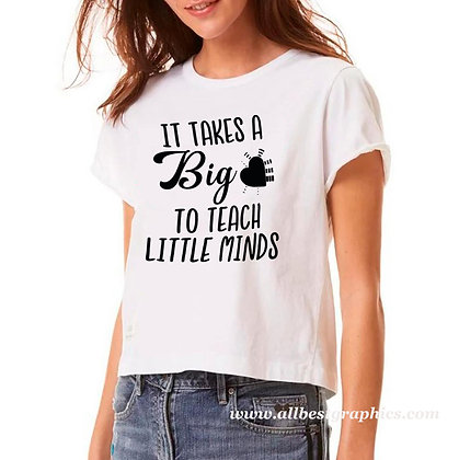 It takes a big to teach | Cool T-shirt Quotes in Eps Svg Png Dxf