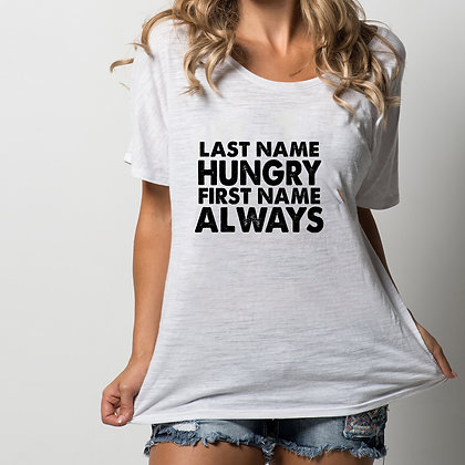 Last name hungry first name always.zip | Printable Cool T-shirt Quotes in SVG