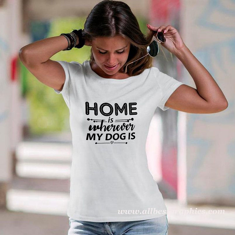 Home Is Wherever My Dog Is | Cool Quotes & Signs about Pets Cut files in Dxf Eps