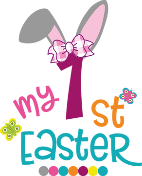 My First Easter | Happy Easter and Bunny Quotes & Signs for Cricut and Silhouett