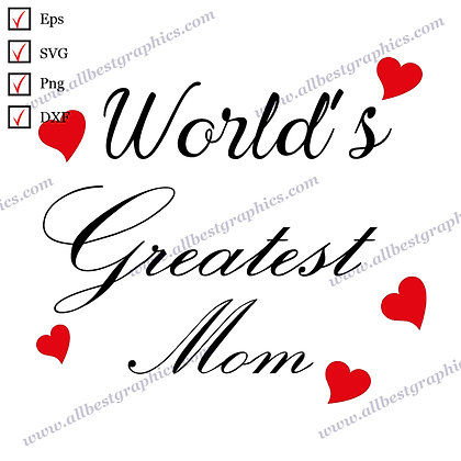 World's Greatest Mom | Best Funny Quotes T-shirt Template Vector Clipart Cut fil