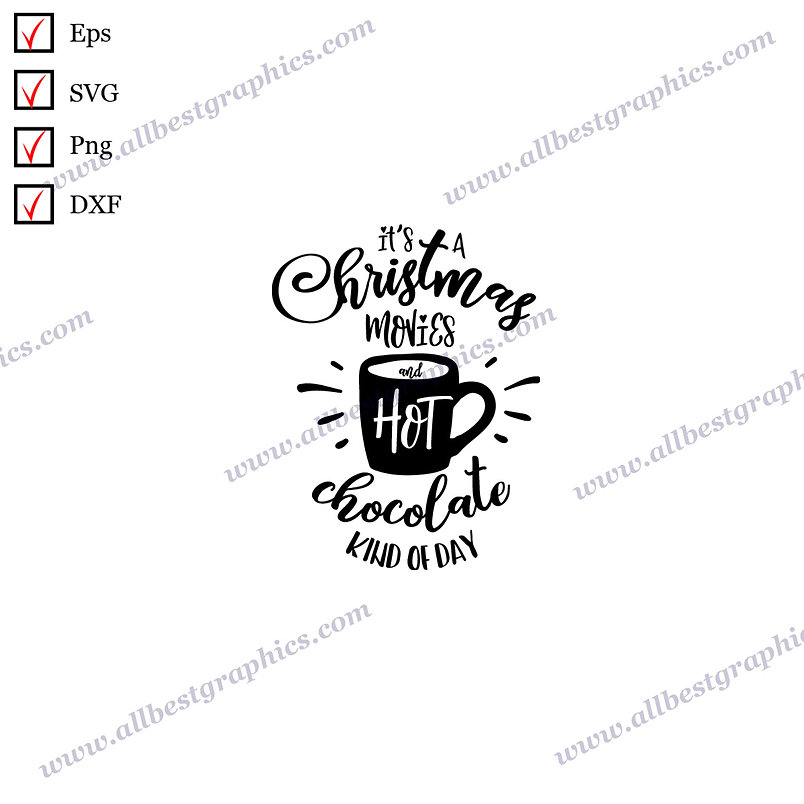 It's a Christmas Movies   Cool Sayings Christmas Decor Hand-Lettering Cut files