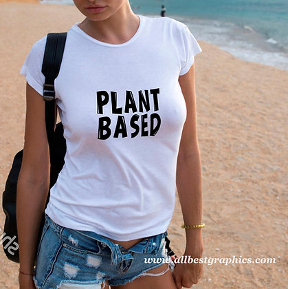 Plant based | Cool T-shirt Quotes in Eps Svg Png Dxf