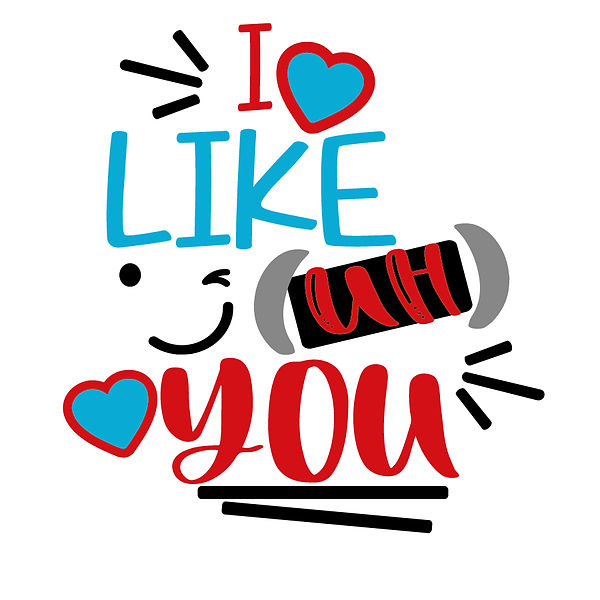 I like you Png   Free Iron on Transfer Funny Quotes T- Shirt Design in Png