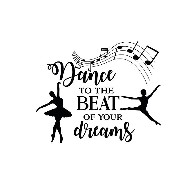 Dance to the beat of your dreams Png | Free download Iron on Transfer Cool Quotes T- Shirt Design in Png