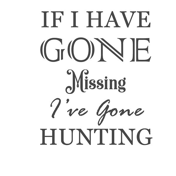 If i have gone Png | Free download Printable Funny Quotes T- Shirt Design in Png