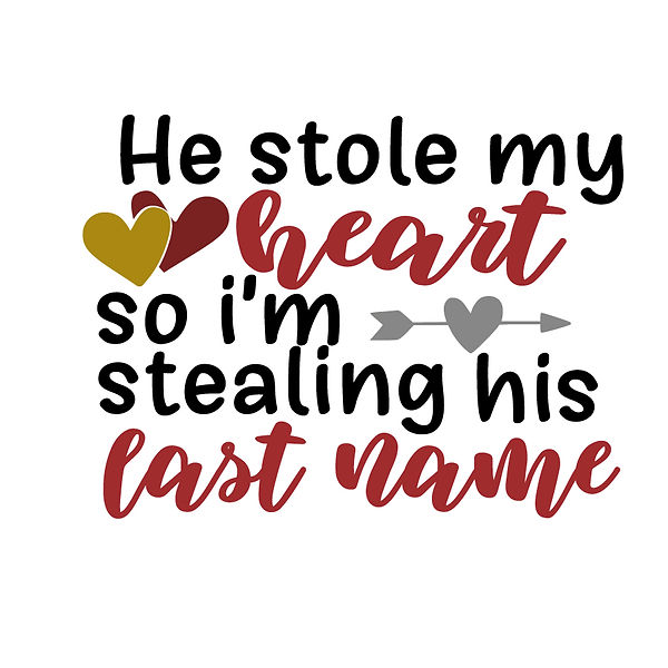 He stole my heart Png | Free Iron on Transfer Funny Quotes T- Shirt Design in Png