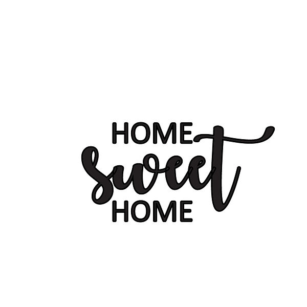 Home sweet home Png | Free Printable Sarcastic Quotes T- Shirt Design in Png