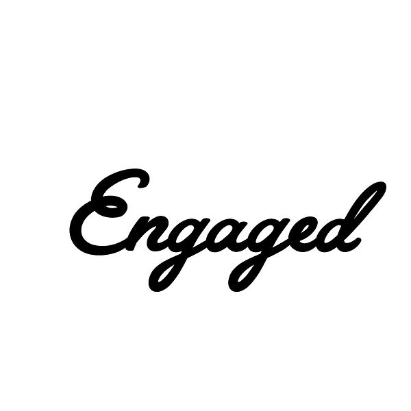 Engaged | Free Printable Slay & Silly Quotes T- Shirt Design in Png