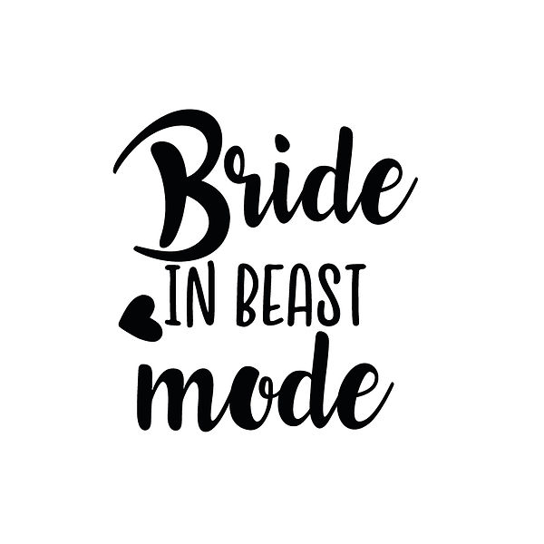 Bride in beast mode | Free download Printable Cool Quotes T- Shirt Design in Png