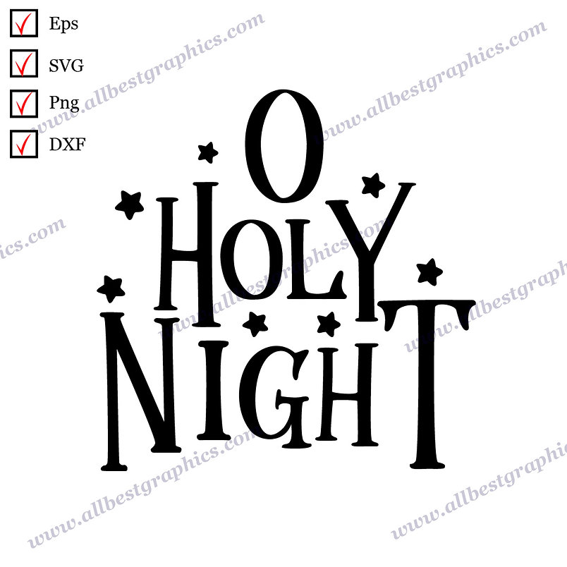 O Holy Night | Cool Sayings Christmas Decor Vector Clipart Cut files