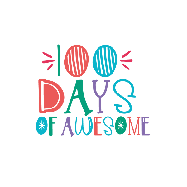 100 days of awesome | Free download Printable Cool Quotes T- Shirt Design in Png