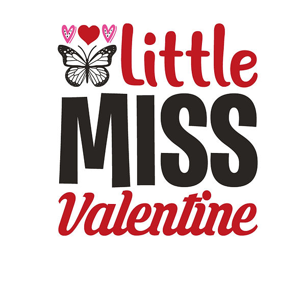 Little miss valentine Png | Free Iron on Transfer Cool Quotes T- Shirt Design in Png