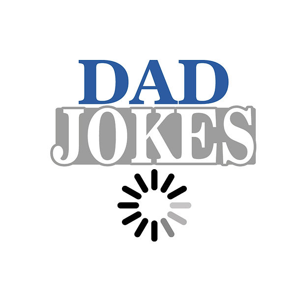 Dad jokes loading Png | Free Printable Slay & Silly Quotes T- Shirt Design in Png