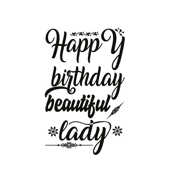 Happy birthday beautiful Png | Free download Iron on Transfer Sassy Quotes T- Shirt Design in Png