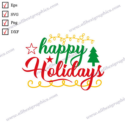 Happy Holidays | Cool Sayings Christmas Decor Vector Clipart Cut files