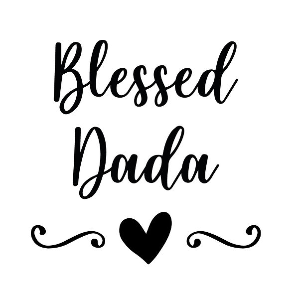 Blessed dada | Free Iron on Transfer Cool Quotes T- Shirt Design in Png