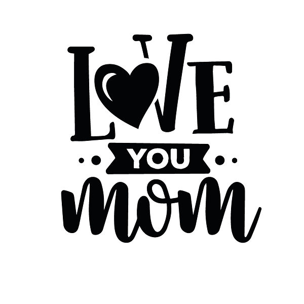 Love you mom Png | Free download Printable Sassy Quotes T- Shirt Design in Png