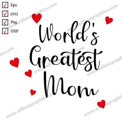 World's Greatest Mom | Funny Quotes T-shirt Template Hand-Lettering Png Eps SVG