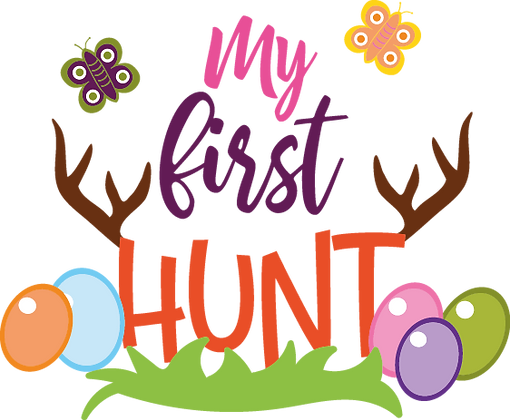 My First Hunt |  Happy Easter and Bunny Quotes & Signs in Eps Svg Png Dxf
