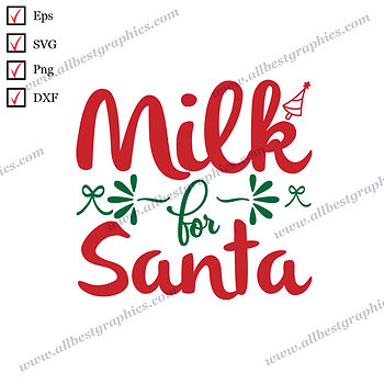 Milk for Santa | Funny Quotes Ready-to-Use Christmas Template Cut files