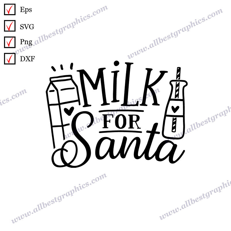 Milk for Santa   Cool Quotes Instant Download Christmas Design Png Dxf SVG Eps