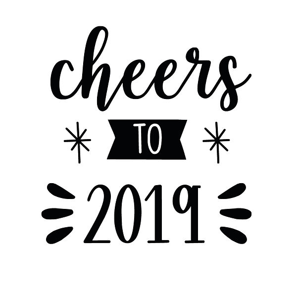 Cheers to 2019 | Free Iron on Transfer Funny Quotes T- Shirt Design in Png