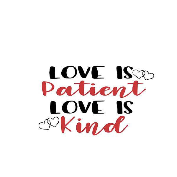 Love is patient love is kind Png | Free Printable Sarcastic Quotes T- Shirt Design in Png