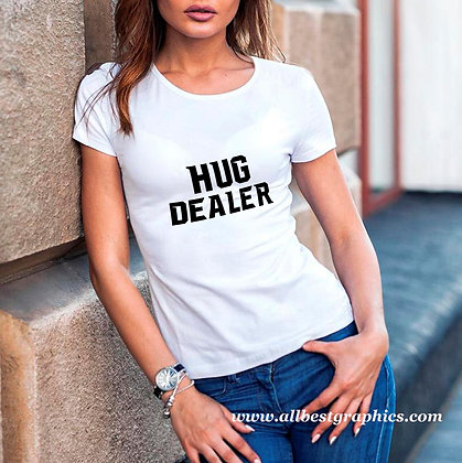 Hug dealer | Cool T-Shirt Quotes Cut files in Svg Dxf Eps