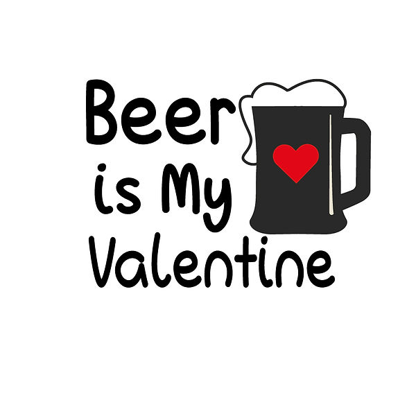Beer is my valentine | Free download Printable Cool Quotes T- Shirt Design in Png