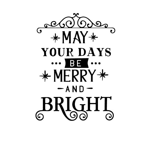 May your days be merry and bright Png | Free download Printable Cool Quotes T- Shirt Design in Png
