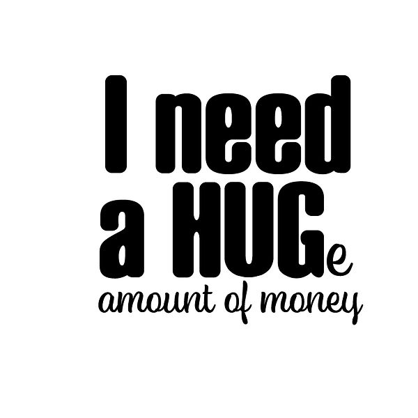 I need a hug Png | Free Printable Sassy Quotes T- Shirt Design in Png